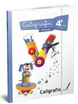 portada Caligrafia Vertical 4º Basico Caligrafix