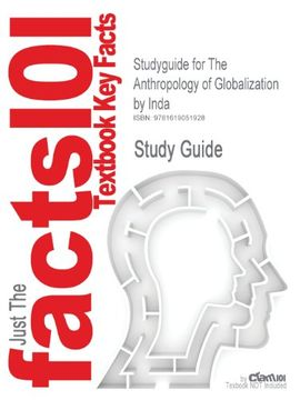 portada Studyguide for the Anthropology of Globalization by Inda, Isbn 9781405136136 (Cram101 Textbook Outlines) (libro en Inglés)