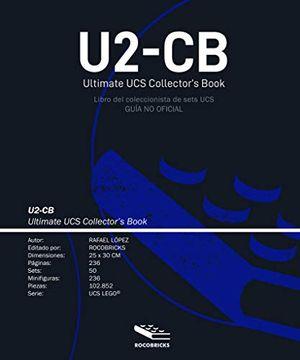portada U2-Cb Ultimate ucs Collector'S Book (Libro del Coleccionista Ucs): (Guía no Oficial)