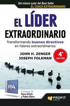 portada El Líder Extraordinario: Transformando Buenos Directivos en Líderes Extraordinarios