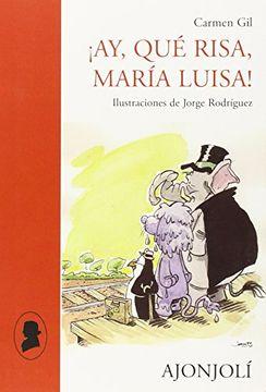 portada Ay, que Risa, Maria Luisa!