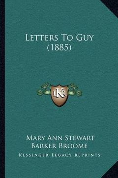 portada letters to guy (1885)