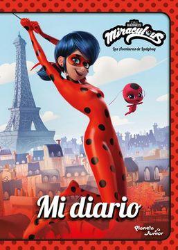 portada Miraculous. Las Aventuras de Ladybug. Mi Diario