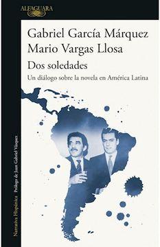 portada Dos Soledades un Dialogo Sobre la Novela en America Latina