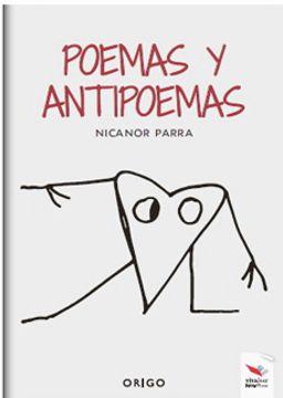Libro Poemas Y Antipoemas Flexible Nicanor Parra Isbn 9789563164589 Comprar En Buscalibre