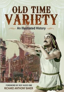 portada Old Time Variety: An Illustrated History