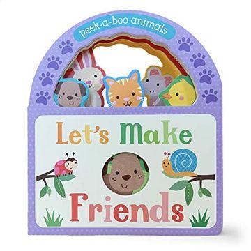 portada Let's Make Friends: Peek-A-Boo Animals (libro en Inglés)