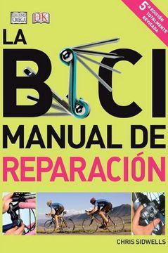 portada La Bici. Manual de Reparación