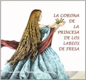 portada La Corona de la Princesa de los Labios de Fresa