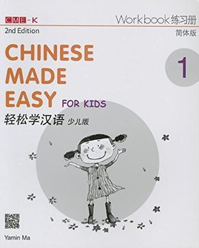 portada Chinese Made Easy for Kids 2nd ed (Simplified) Workbook 1 (English and Chinese Edition) (libro en inglés)
