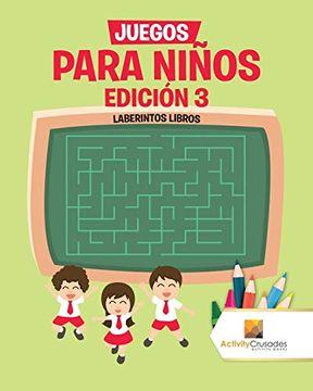 portada Juegos Para Niños Edición 3: Laberintos Libros