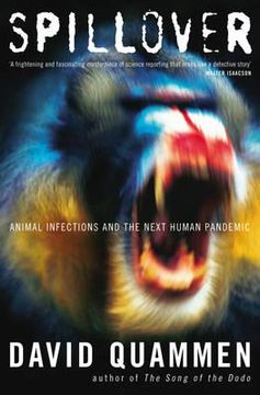 portada spillover: animal infections and the next human pandemic. by david quammen