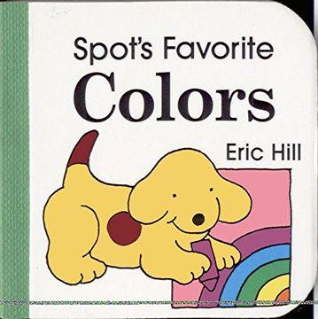 portada Spot's Favorite Colors (Spot Block Books) (libro en Inglés)