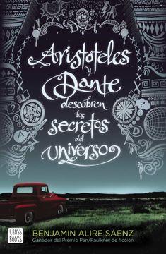 portada Aristóteles y Dante Descubren los Secretos del Universo: Xxi Premi Llibreter 2020 (Ficción)