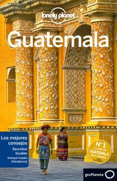portada Guatemala 6º Edicion (Español) (Lonely Planet)
