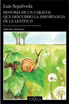 portada Historia de un Caracol que Descubrio la Importancia de la Lentitud