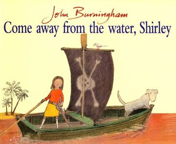 portada Come Away From The Water, Shirley (Red Fox Picture Book) (libro en Inglés)