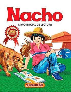 portada Nacho: Libro Inicial de Lectura (Coleccion Nacho) (Spanish Edition)