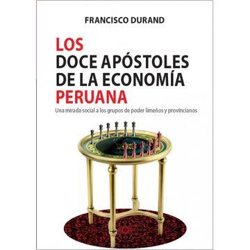 portada Los Doce Apóstoles de la Economía Peruana