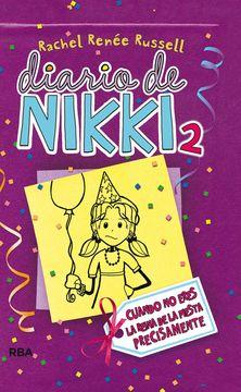 portada Diario de Nikki 2: Crónicas de una Chica que no es Precisamente la Reina de la Fiesta