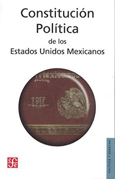 portada Constitución Política de los Estados Unidos Mexicanos. Publicada en el Diario Oficial de la Federación el 5 de Febrero de 1917 (Política y Derecho)