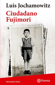 portada Ciudadano Fujimori (Colección Memoria Perú)