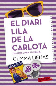 portada El Diari Lila de la Carlota: Un Llibre Sobre el Feminisme (Labutxaca)