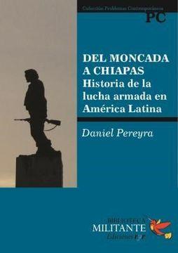 portada Del Moncada a Chiapas. Historia de la lu