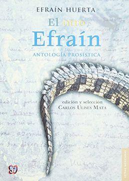 portada El Otro Efraín. Antología Prosística