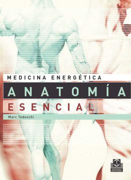 portada Medicina Energética. Anatomía Esencial Para la Salud y las Artes Marciales (Color).