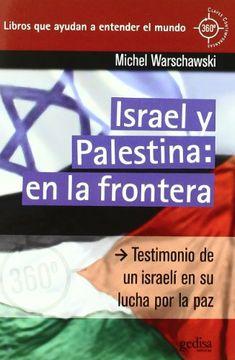 portada Israel y Palestina: En la Frontera (360º