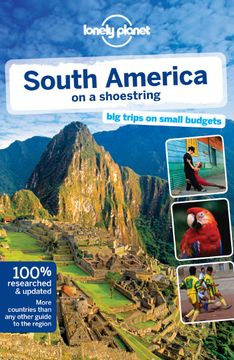 portada Lonely Planet South America on a Shoestring (libro en Inglés)