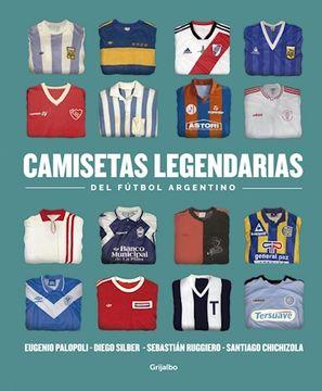 portada Camisetas Legendarias del Futbol Argentino