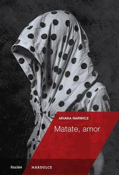 portada Matate, Amor