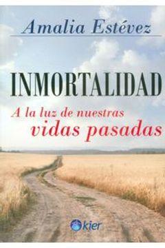portada Inmortalidad a la luz de Nuestras Vidas Pasadas