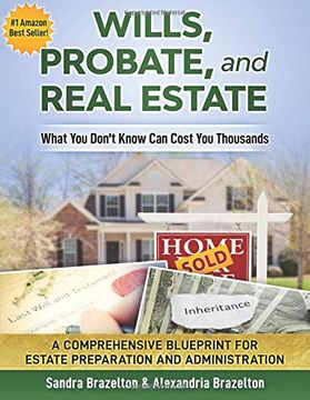 portada Wills, Probate, and Real Estate: What you Don'T Know can Cost you Thousands (libro en inglés)