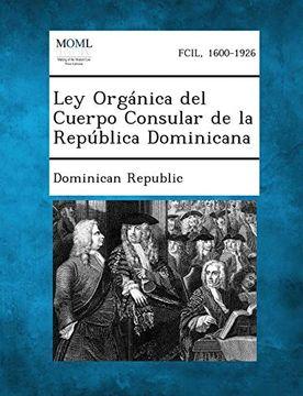 portada Ley Organica del Cuerpo Consular de la Republica Dominicana