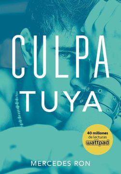 portada Culpa Tuya ( Libro 2 de la Serie Culpables )