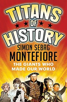 portada Titans of History: The Giants Who Made Our World
