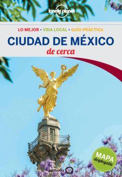 portada Ciudad de México de Cerca 1 (Guías de Cerca Lonely Planet)