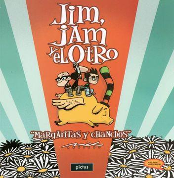 portada Jim jam y el Otro: Margaritas y Chanchos