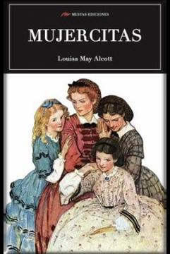 Libro Mujercitas Louisa May Alcott Isbn 9788416775569 Comprar En Buscalibre