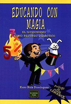 portada Educando con Magia: El Ilusionismo Como Recurso Didáctico