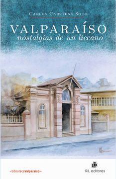 portada Valparaiso, Nostalgias de un Liceano