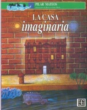 portada La Casa Imaginaria (Siri Pengurusan dan Perniagaan Utusan)