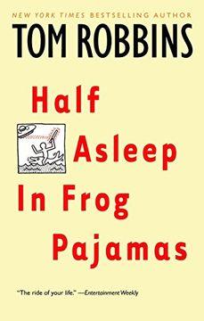 portada Half Asleep in Frog Pajamas (libro en Inglés)
