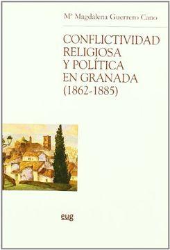 portada Conflictividad Religiosa y Política en Granada (1862-1885) (Chronica Nova)