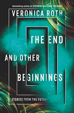 portada The end and Other Beginnings: Stories From the Future (libro en Inglés)