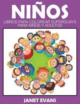 portada Ninos: Libros Para Colorear Superguays Para Ninos y Adultos