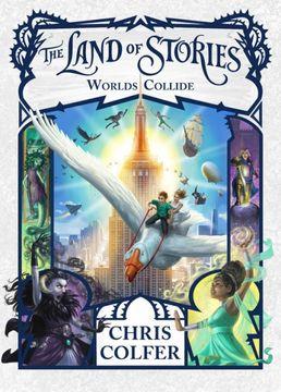portada The Land of Stories: Worlds Collide (libro en Inglés)